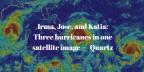 Irma, Jose, and Katia: Three hurricanes in one satellite image — Quartz