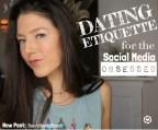 Dating Etiquette for the Social Media OBSESSED – BeautyBeyondBones