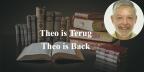 Theo is terug // Theo is Back
